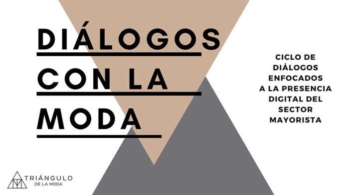 El Triángulo de la Moda celebra una nueva sesión de #DiálogosconlaModa sobre digitalización